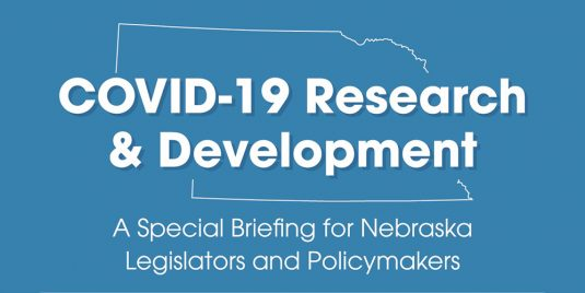 COVID-19 Research and Development: A Special Briefing for Nebraska Legislators and Policymakers